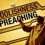 The Problem with Preaching– Part Seven