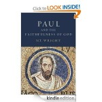 Wright's Paul and the Faithfulness of God– Part Thirty One