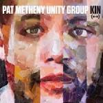 Pat Metheny's Unity Group—  KIN