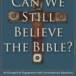 Blomberg's 'Can We Still Believe the Bible'— Part One