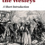The Way of the Wesleys– An Excellent Primer