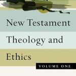 NT Theology and Ethics is Coming!