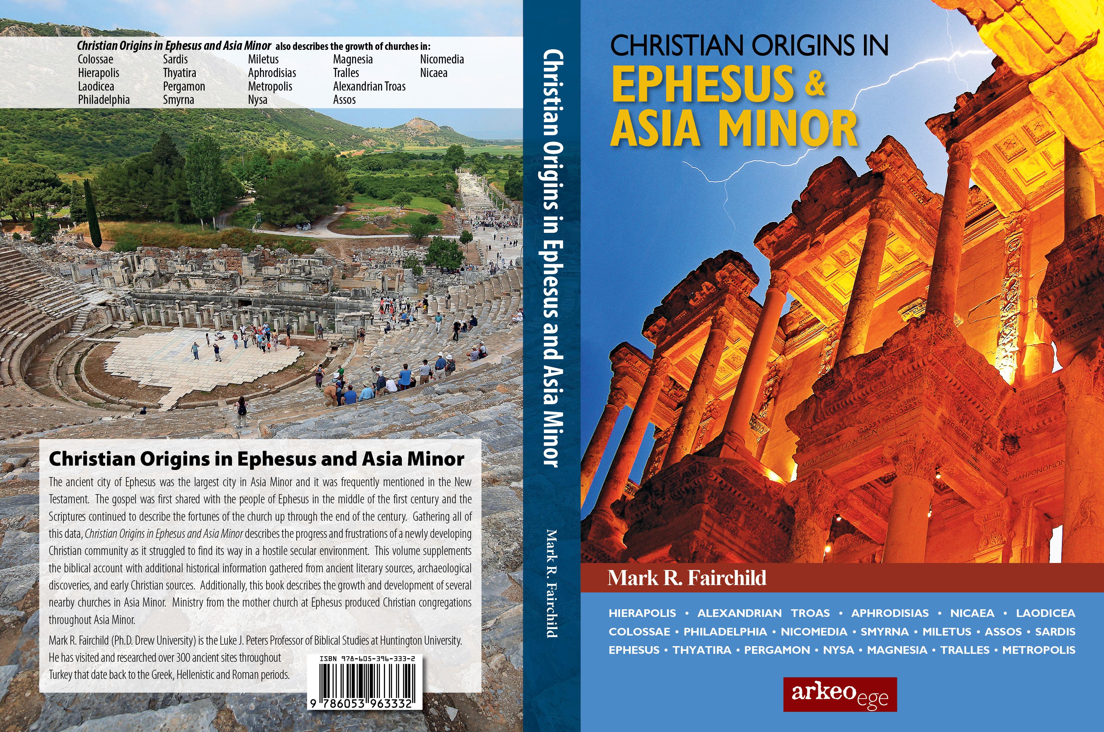 Christian Origins in Ephesus and Asia Minor— Mark ...