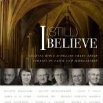 'I (Still) Believe' edited by John Byron and Joel Lohr