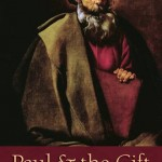 John Barclay's— Paul and the Gift– Part One