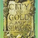 City of Gold and Shadows– The Twelfth Felse Novel