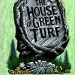 The House of Green Turf– The 8th George Felse Novel