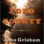 John Grisham's Ford County— Short Stories