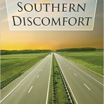 Southern Discomfort—- You're Summer Reading is Now Ready!!