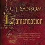 Lamentation– A Shardlake Novel by C.J. Sansom