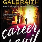 Career of Evil— the Latest Murder Mystery from J.K. Rowling