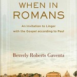 Beverly Gaventa's When in Romans—  Part One