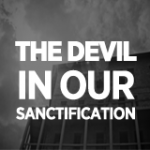 the devil in our sanctification
