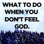 Don't Feel God