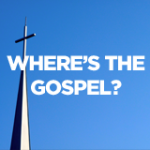 Where's The Gospel?