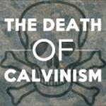 deathofcalvinism