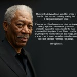 True Facts About Morgan Freeman