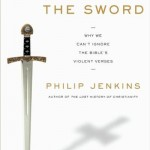 laying-down-the-sword-why-we-cant-ignore-the-bibles-violent-verses