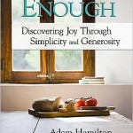 Cultivating Contentment: Enough Is as Good as a Feast