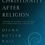 How to Decide If You Should Read Diana Butler Bass' New Book