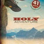 "Sermon Series Retrospective: ""Holy Adventure"""