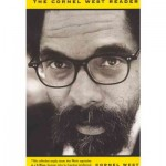 Top Ten Highlights from The Cornel West Reader