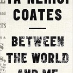"What Ta-Nehisi Coates Taught Me About  ""People Who Believe They Are White"""