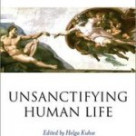 """Unsanctifying Human Life"":  Wrestling with Peter Singer's Ethics"