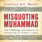 """Practicing Safe Texts"": Misquoting Moses, Misquoting Jesus, Misquoting Muhammad"