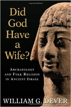 """Did God Have a Wife?"""": Asherah, Heavenly Mother, & Mother Earth"""