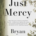 "Just Mercy:  ""Each of Us Is More Than the Worst Thing We've Ever Done"""