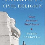"""God Bless America (and No Place Else?!)"":  The Uses & Abuses of Civil Religion"
