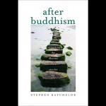 What Comes After Buddhism?