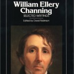 The Great End of Religious Instruction:  The Legacy of William Ellery Channing