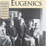 Eugenics, Then & Now: Immigration, Health Care, & Illiberal Progressives