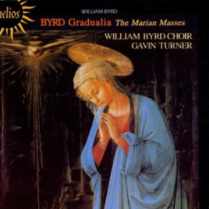 William Byrd: Gradualia, the Marian Masses