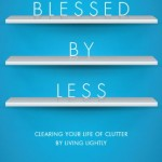 The Kenosis of Clutter