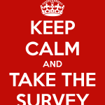 Just keep calm... and take the survey.