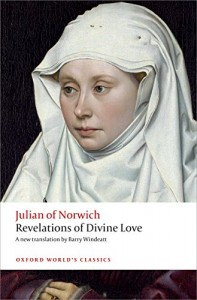 """Revelations of Divine Love"" - Julian's book of mystical teachings"