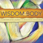 Talking to Christine Valters Paintner about the Wisdom of the Body