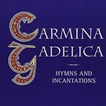 Why I Love the Carmina Gadelica (Despite Its Flaws)