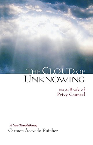 "The Cloud of Unknowing, which points us away from an ""experience"" of God."