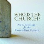 Honorable Mention: 'Who Is the Church?'