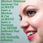 "Honorable Mention: ""I'm A Mormon Feminist"""