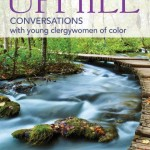 Women, Race, & Ministry: Streams Run Uphill