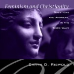16 Questions About Feminism & Christianity Answered