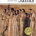 A Refreshing Look at the Saints