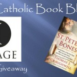 Weekly Giveaway – St. Peter's Bones : How the Relics of the First Pope were Lost and Found… and then Lost and Found Again