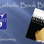 Weekly Giveaway – Good Pope, Bad Pope: Their Lives, Our Lessons