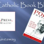 Weekly Giveaway – Pope Francis: Why He Leads the Way He Leads, Lessons from the First Jesuit Pope